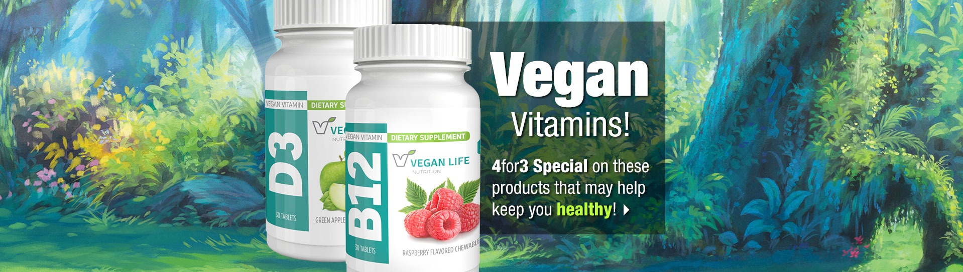 "Slide - Vegan Vitamins! ""Get 1 FREE when you buy 3!"" offer."